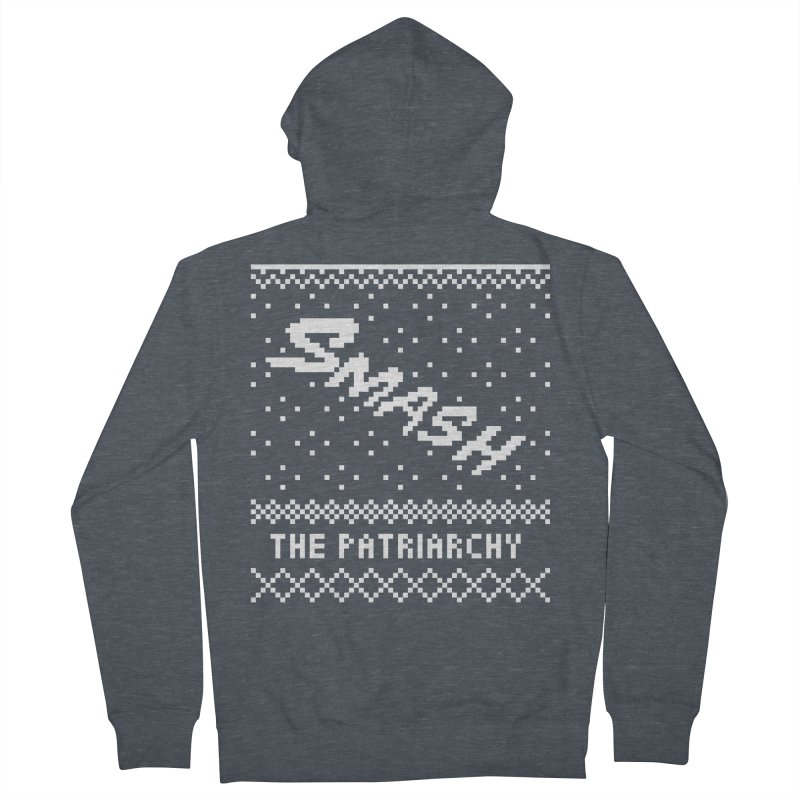 Smash The Patriarchy XMAS Men's French Terry Zip-Up Hoody by Resist Hate