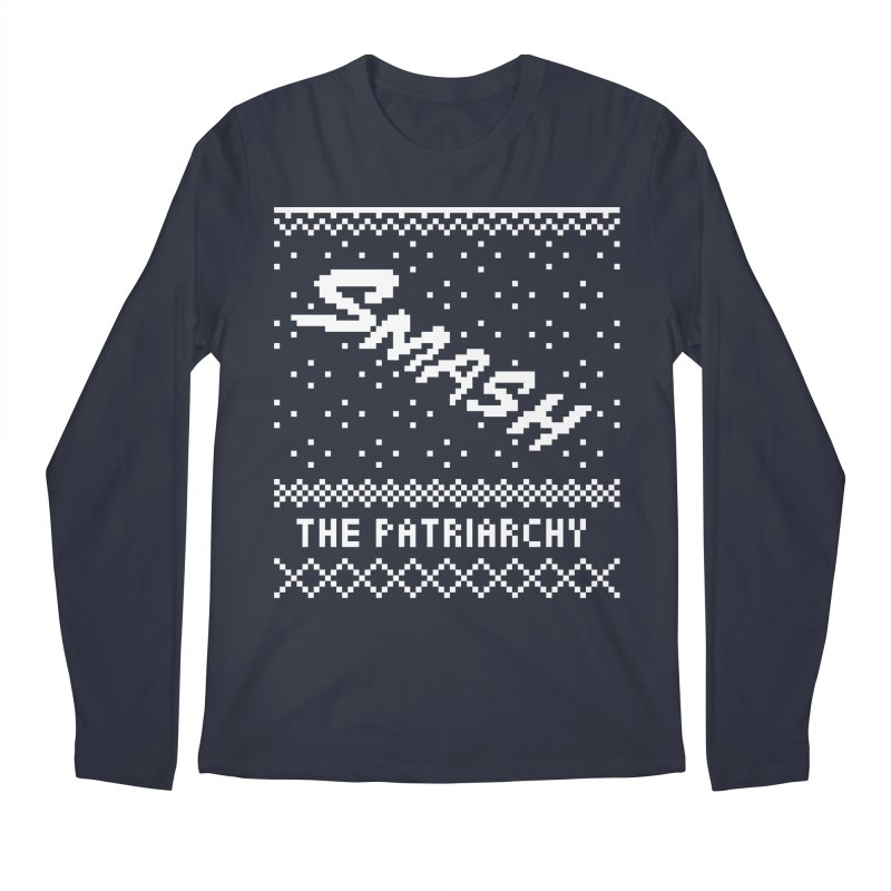 Smash The Patriarchy XMAS Men's Longsleeve T-Shirt by Resist Hate