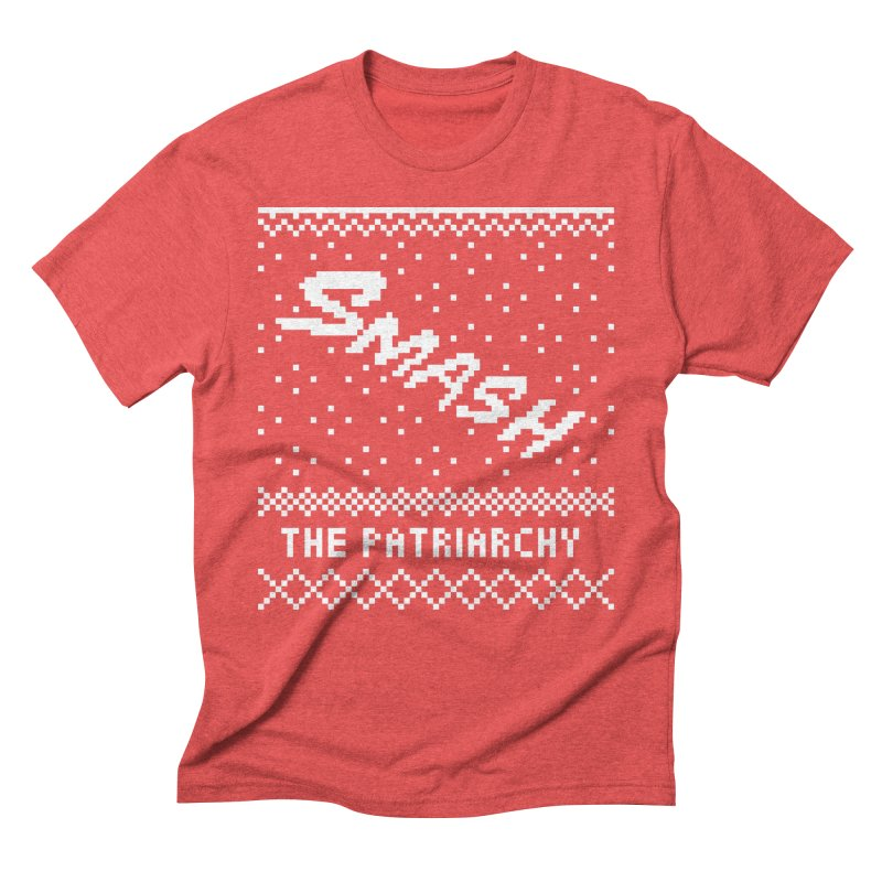 Smash The Patriarchy XMAS Men's Triblend T-Shirt by Resist Hate