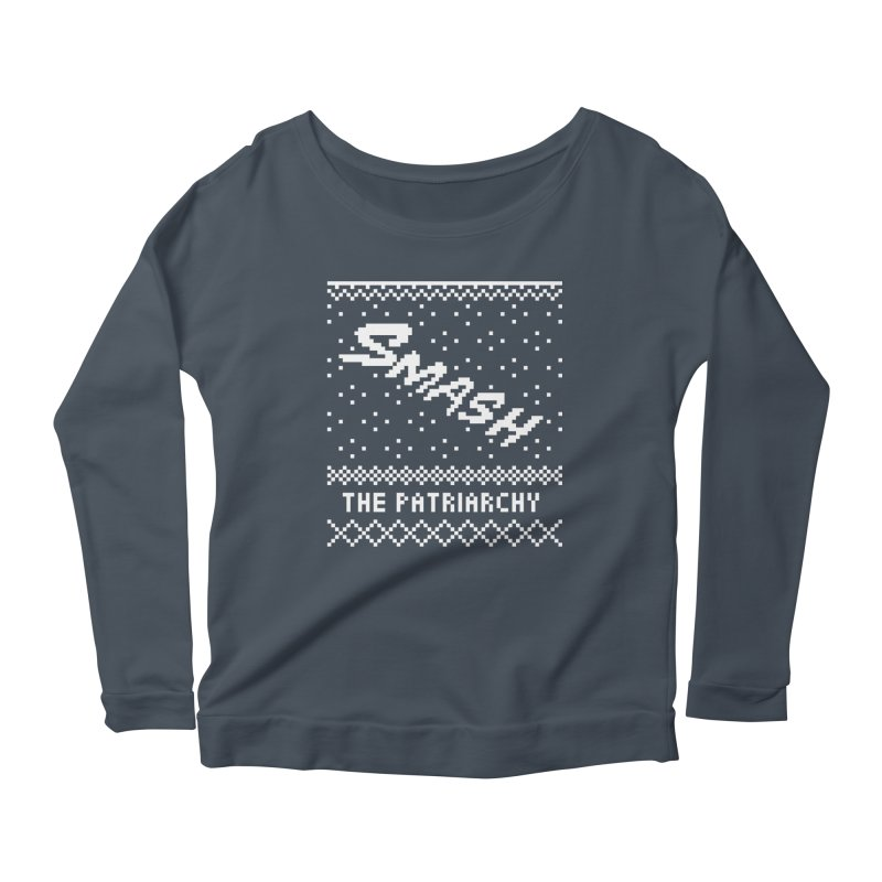 Smash The Patriarchy XMAS Women's Scoop Neck Longsleeve T-Shirt by Resist Hate