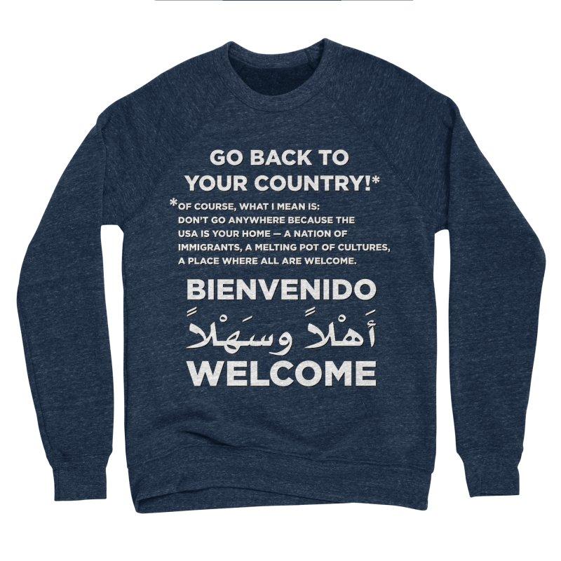 Welcome Home Men's Sponge Fleece Sweatshirt by Resistance Merch