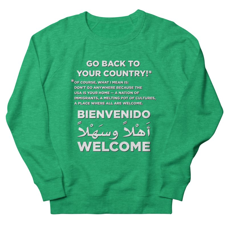 Welcome Home Women's French Terry Sweatshirt by Resistance Merch