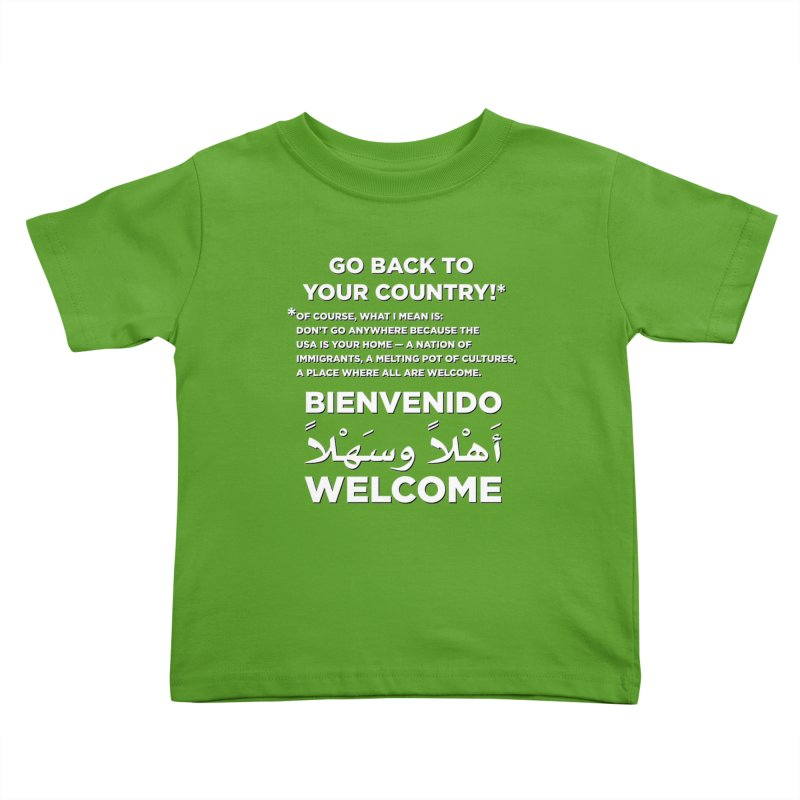 Welcome Home Kids Toddler T-Shirt by Resistance Merch