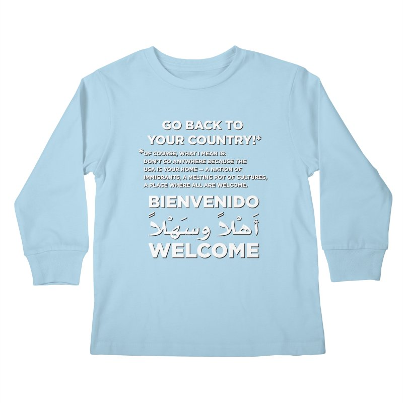 Welcome Home Kids Longsleeve T-Shirt by Resistance Merch