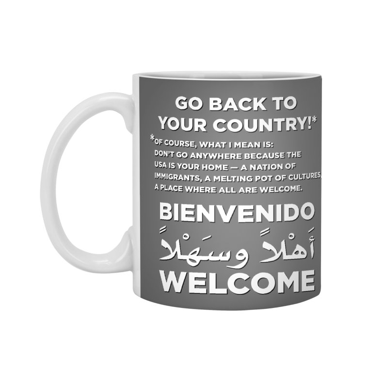 Welcome Home Accessories Standard Mug by Resistance Merch