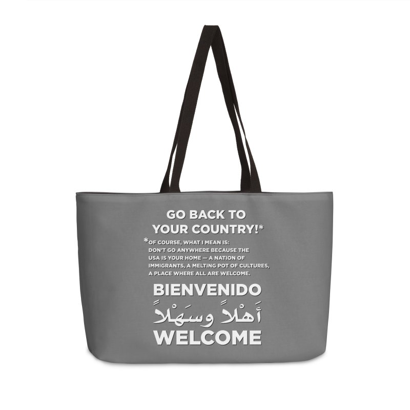 Welcome Home Accessories Weekender Bag Bag by Resistance Merch