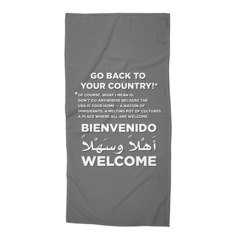 Welcome Home Accessories Beach Towel by Resistance Merch