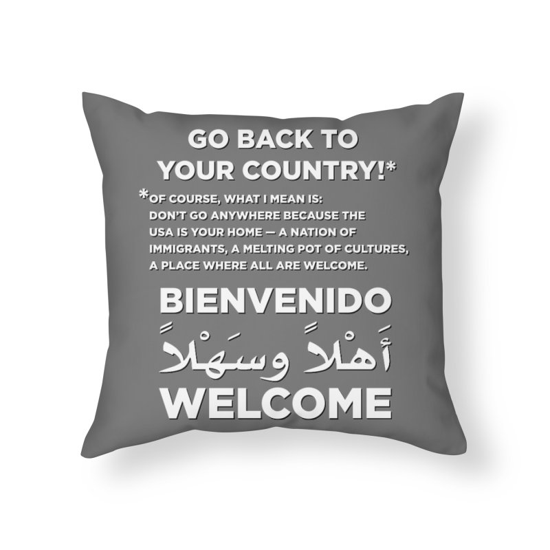 Welcome Home Home Throw Pillow by Resistance Merch