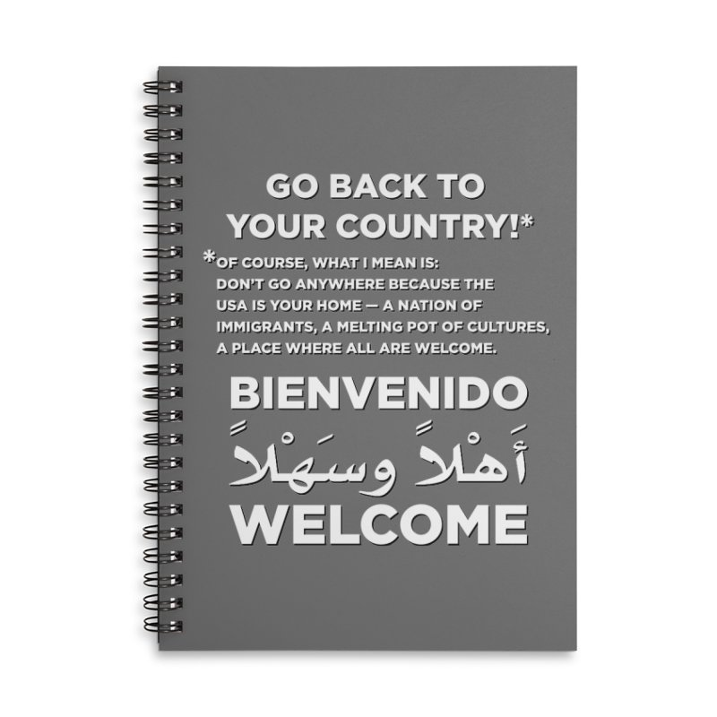 Welcome Home Accessories Lined Spiral Notebook by Resistance Merch