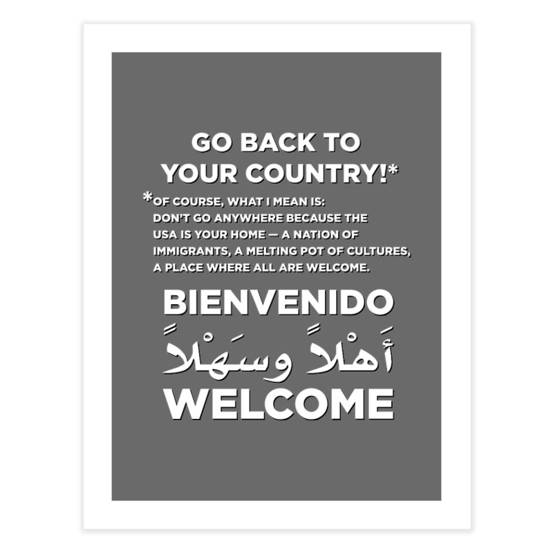 Welcome Home Home Fine Art Print by Resistance Merch