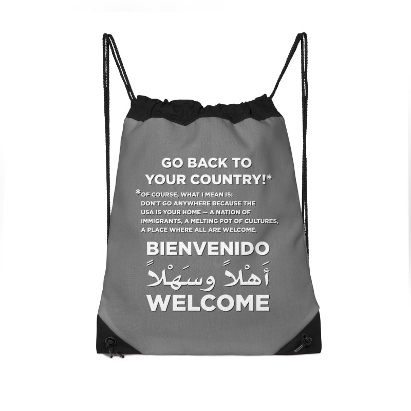 Welcome Home Accessories Drawstring Bag Bag by Resistance Merch