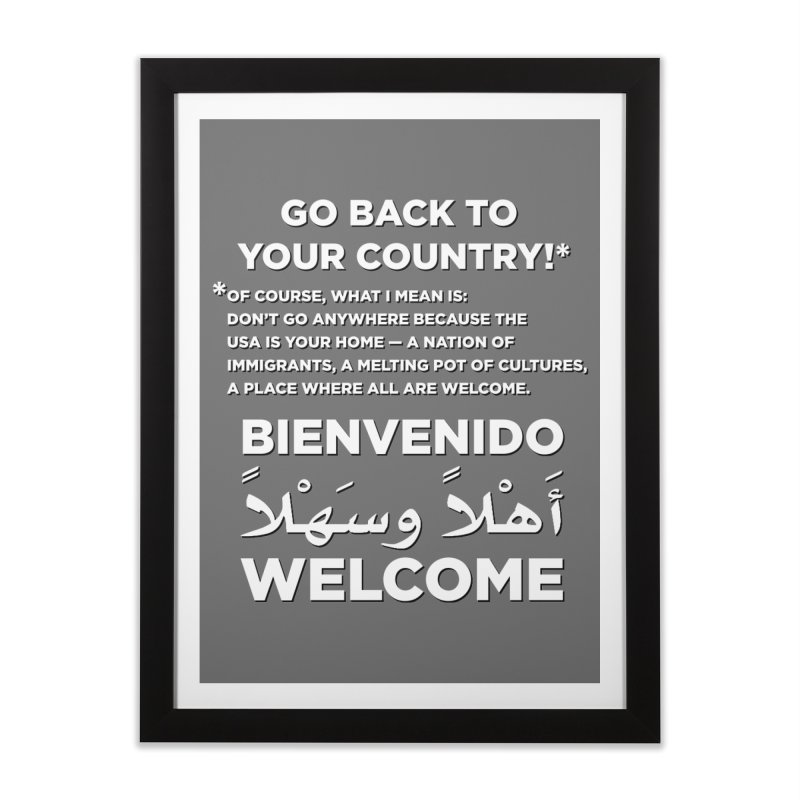 Welcome Home Home Framed Fine Art Print by Resistance Merch