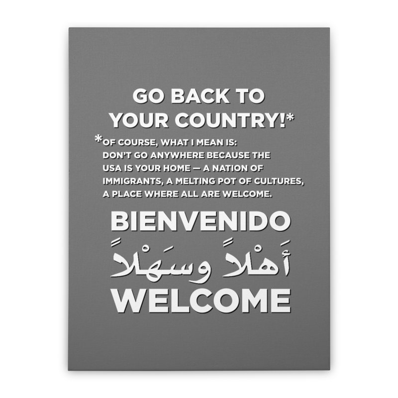 Welcome Home Home Stretched Canvas by Resistance Merch