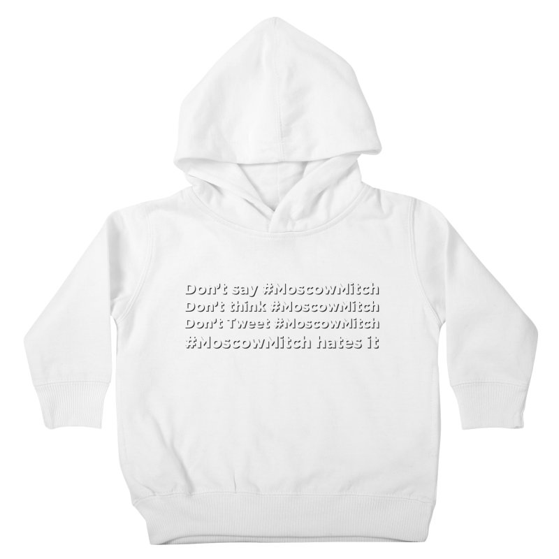 #MoscowMitch Kids Toddler Pullover Hoody by Resistance Merch