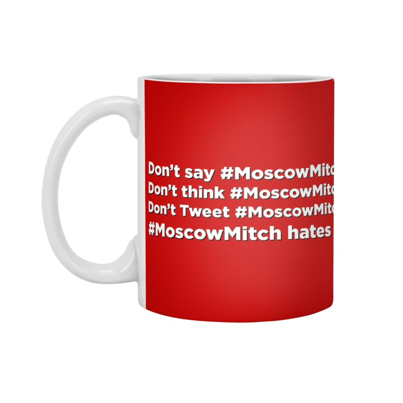 #MoscowMitch Accessories Standard Mug by Resistance Merch