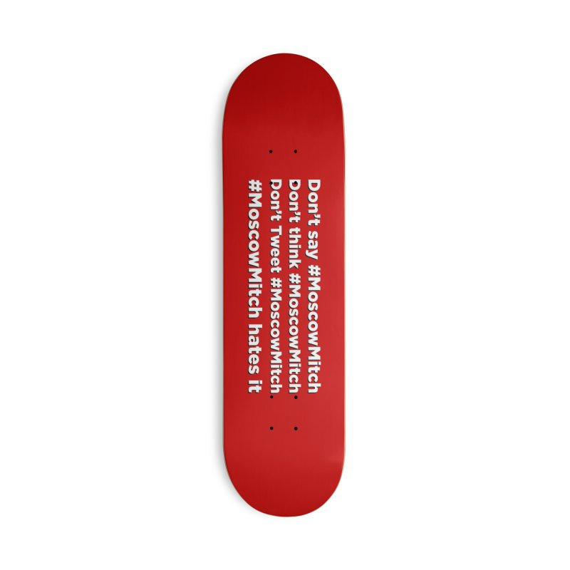 #MoscowMitch Accessories Deck Only Skateboard by Resistance Merch