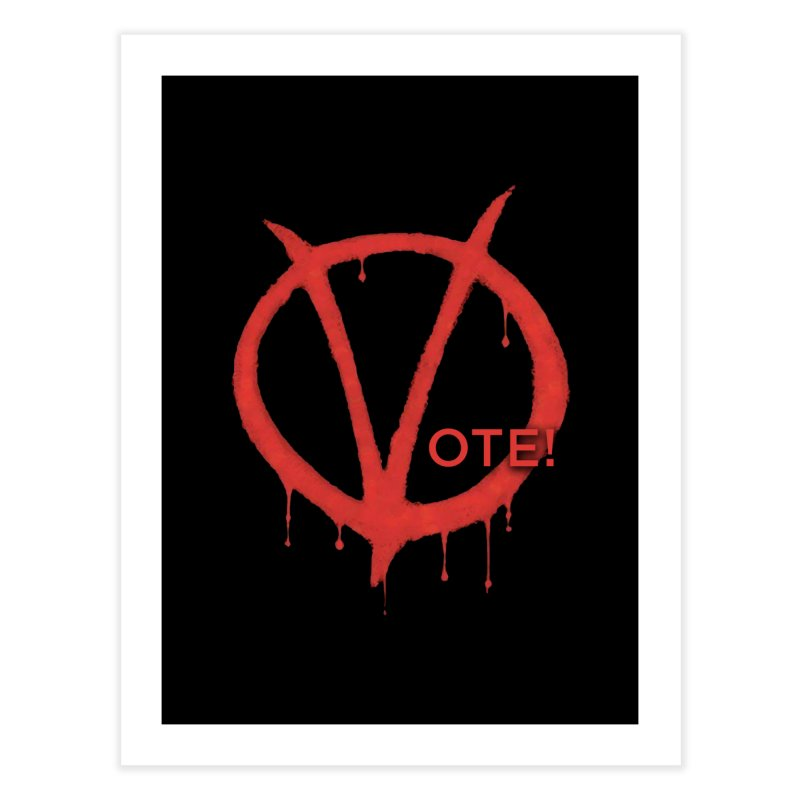 V for Vote Home Fine Art Print by Resistance Merch