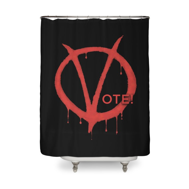 V for Vote Home Shower Curtain by Resistance Merch