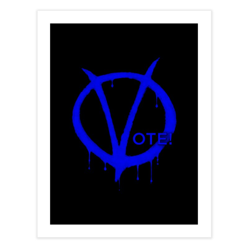 Vote Blue Home Fine Art Print by Resistance Merch