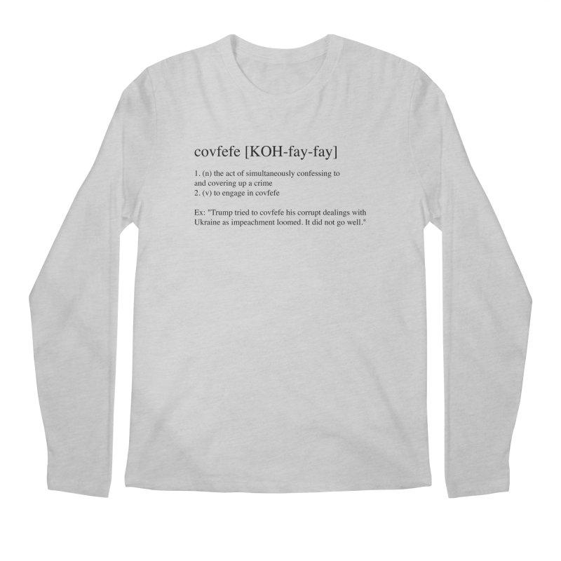 Covfefe! Men's Regular Longsleeve T-Shirt by Resistance Merch