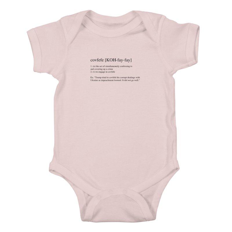 Covfefe! Kids Baby Bodysuit by Resistance Merch