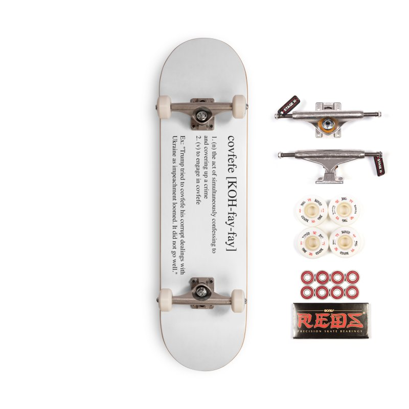 Covfefe! Accessories Complete - Pro Skateboard by Resistance Merch