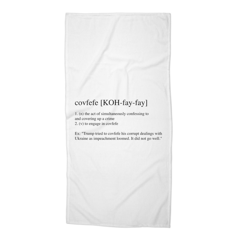 Covfefe! Accessories Beach Towel by Resistance Merch