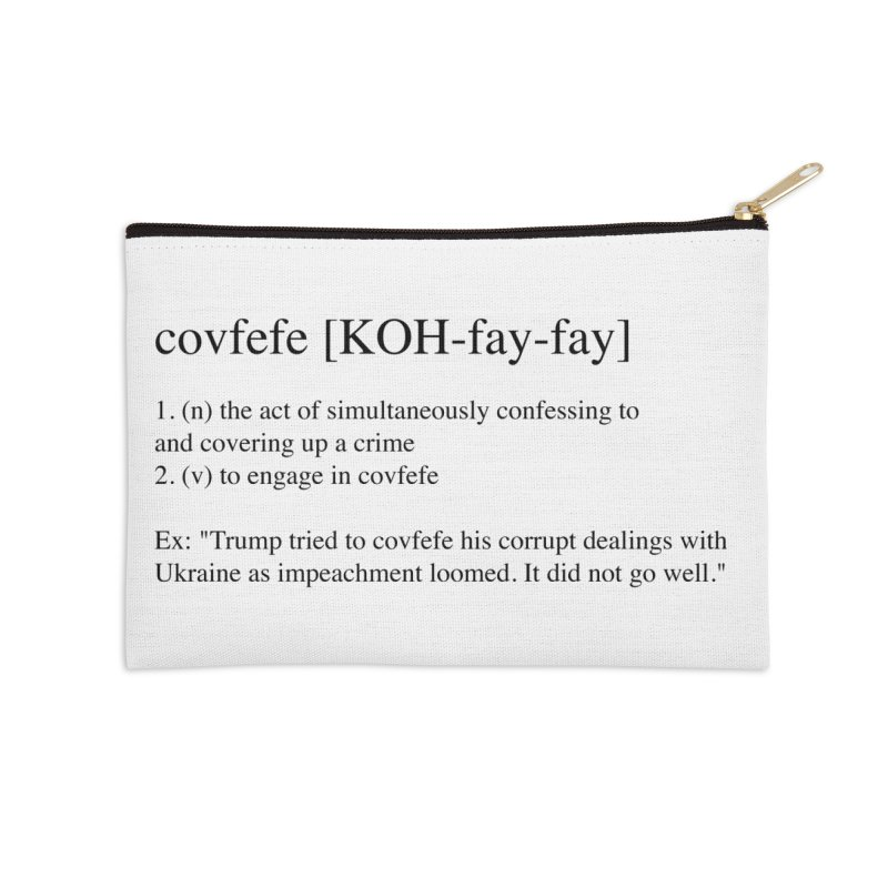 Covfefe! Accessories Zip Pouch by Resistance Merch