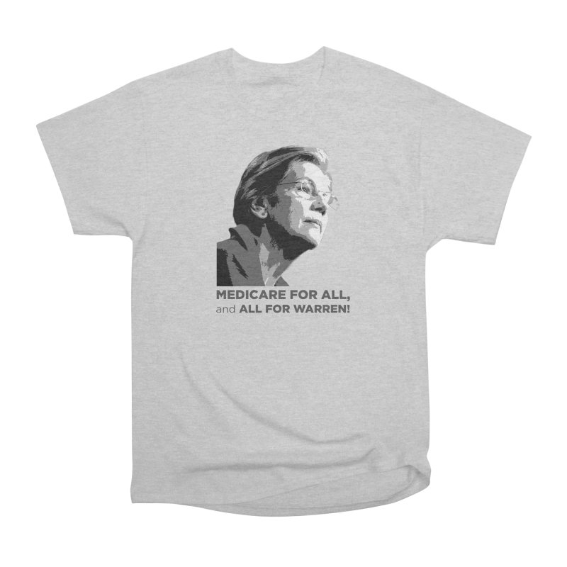 All for Warren Women's Heavyweight Unisex T-Shirt by Resistance Merch