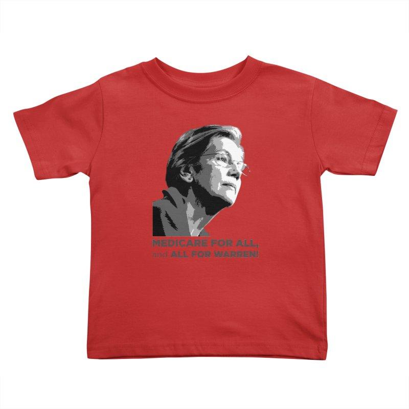 All for Warren Kids Toddler T-Shirt by Resistance Merch