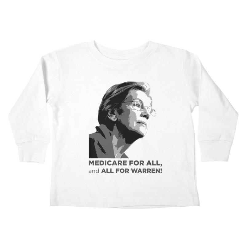 All for Warren Kids Toddler Longsleeve T-Shirt by Resistance Merch