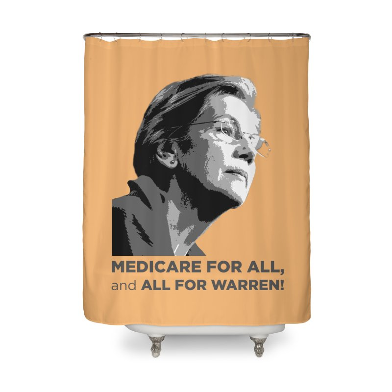 All for Warren Home Shower Curtain by Resistance Merch