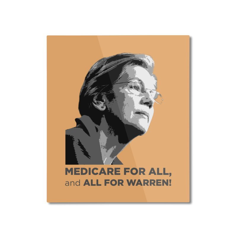 All for Warren Home Mounted Aluminum Print by Resistance Merch