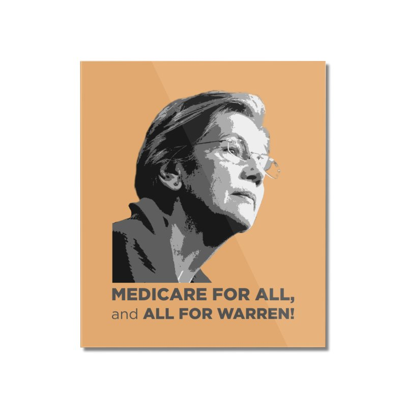 All for Warren Home Mounted Acrylic Print by Resistance Merch
