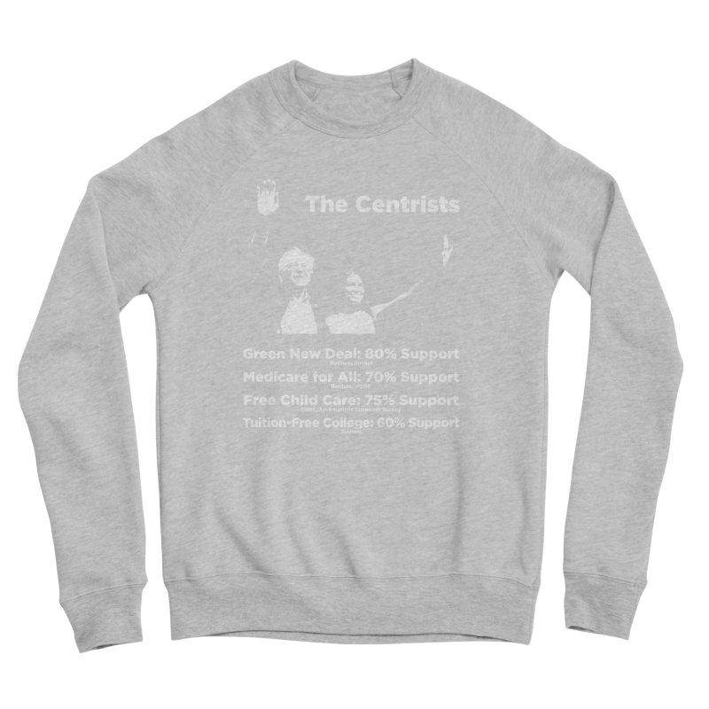The Centrists Men's Sponge Fleece Sweatshirt by Resistance Merch