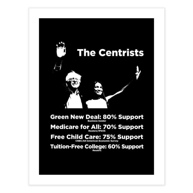 The Centrists Home Fine Art Print by Resistance Merch