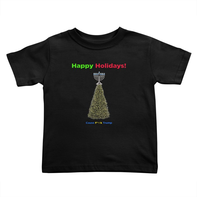 Happy Holidays! Kids Toddler T-Shirt by Resistance Merch