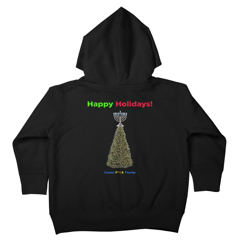 Happy Holidays! Kids Toddler Zip-Up Hoody by Resistance Merch