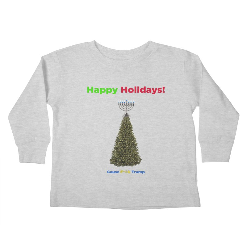 Happy Holidays! Kids Toddler Longsleeve T-Shirt by Resistance Merch