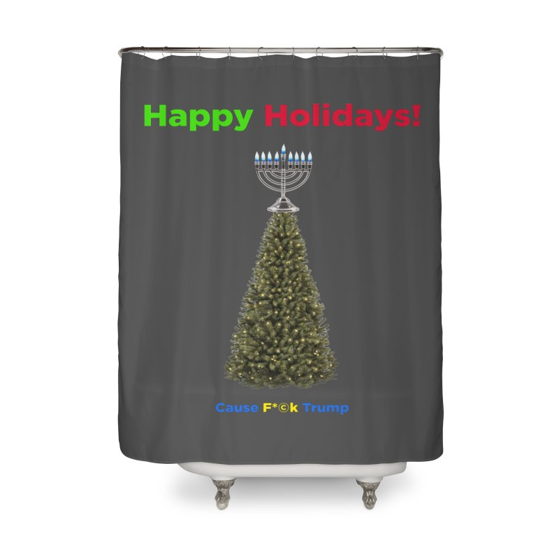 Happy Holidays! Home Shower Curtain by Resistance Merch