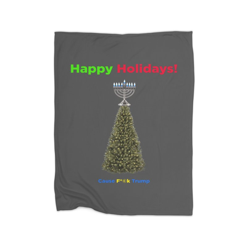 Happy Holidays! Home Fleece Blanket Blanket by Resistance Merch