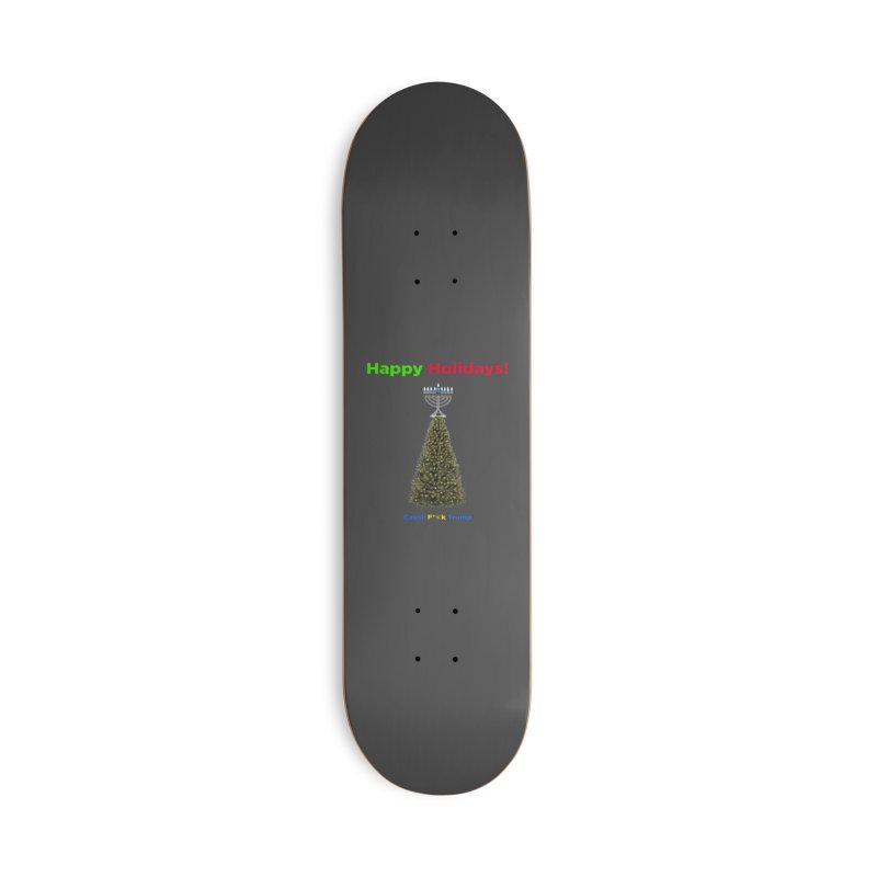 Happy Holidays! Accessories Deck Only Skateboard by Resistance Merch