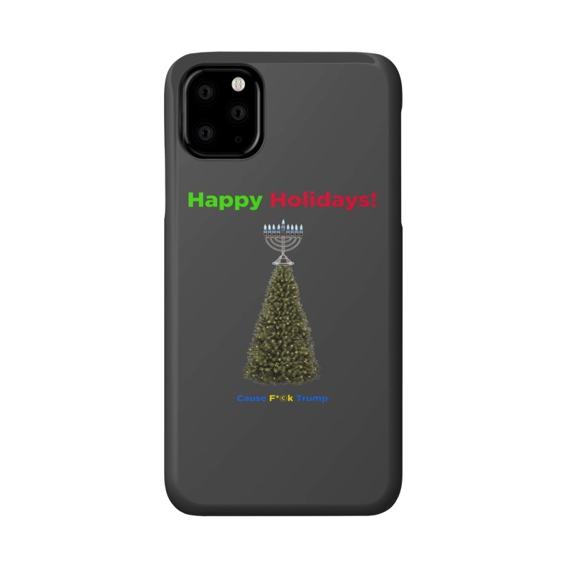 Happy Holidays! Accessories Phone Case by Resistance Merch