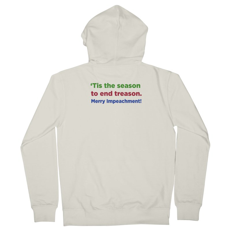 'Tis the Season to End Treason Men's French Terry Zip-Up Hoody by Resistance Merch
