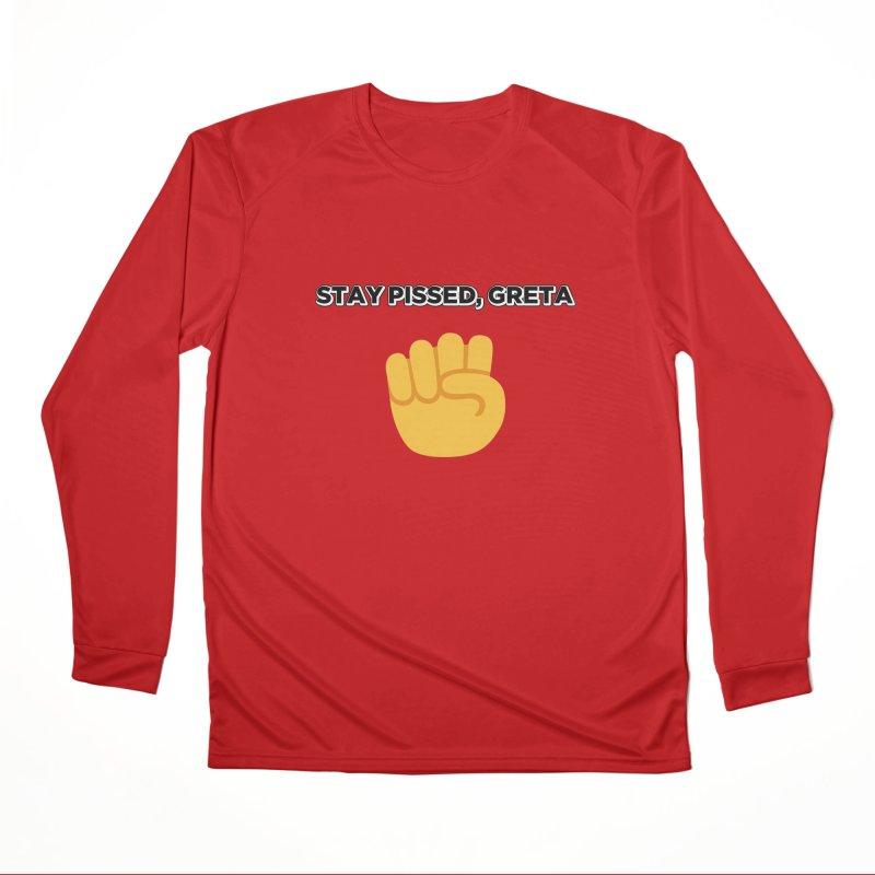 Stay Pissed, Greta Women's Performance Unisex Longsleeve T-Shirt by Resistance Merch