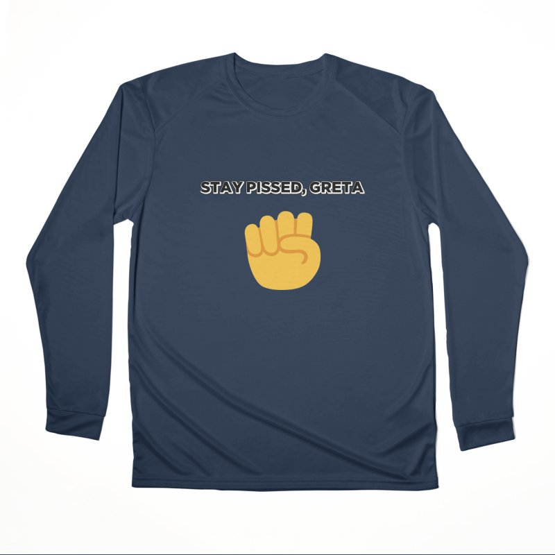 Stay Pissed, Greta Men's Performance Longsleeve T-Shirt by Resistance Merch