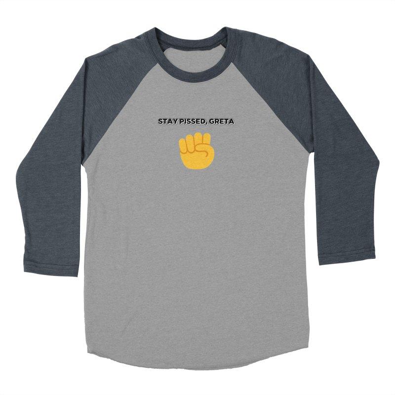 Stay Pissed, Greta Women's Baseball Triblend Longsleeve T-Shirt by Resistance Merch
