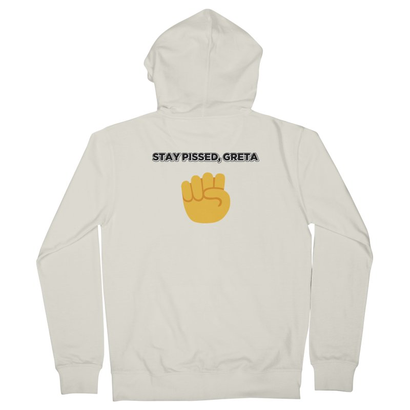 Stay Pissed, Greta Men's French Terry Zip-Up Hoody by Resistance Merch