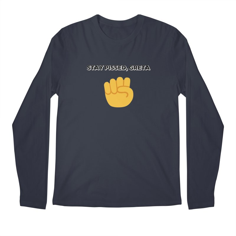 Stay Pissed, Greta Men's Regular Longsleeve T-Shirt by Resistance Merch