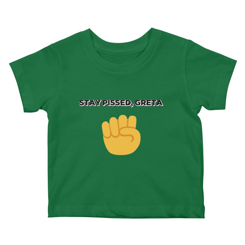 Stay Pissed, Greta Kids Baby T-Shirt by Resistance Merch